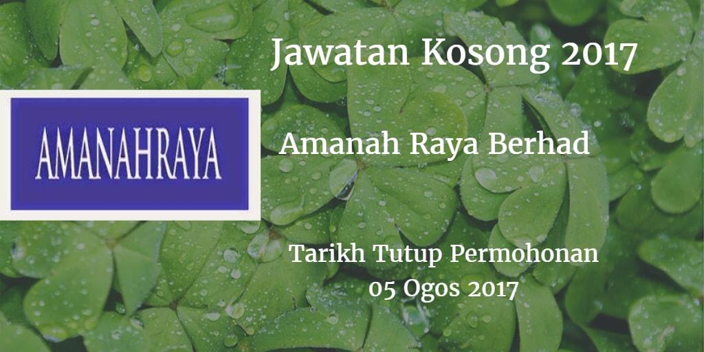 Jawatan Kosong Amanah Raya Berhad 05 Ogos 2017