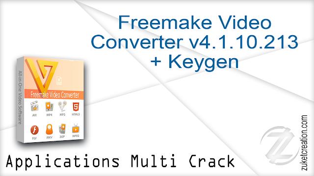 Freemake Video Converter v4.1.10.213 + Keygen