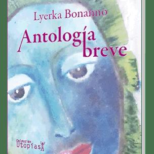 """Libro: """"Antología breve"""" de Lyerka Bonanno"""