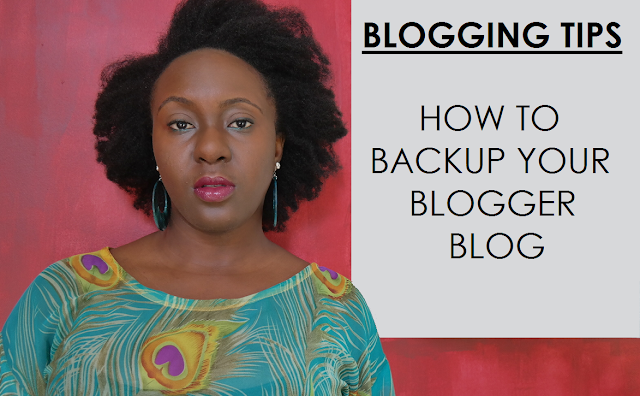 blog, blogger, blogging tips, backup blog,