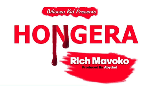 New song - RICH MAVOKO - HONGERA