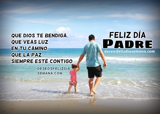 Frases de feliz día del padre, imagen para el padre con mensaje cristiano porMery Bracho, postales del padre.