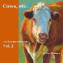 """Cows, Etc. - Vol. 2"" is Here!"