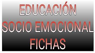 FICHAS DE EDUCACIÓN SOCIOEMOCIONAL - 4°