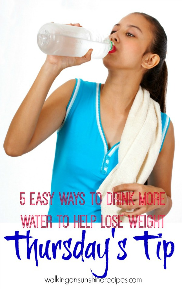 5 Easy Ways to Drink More Water from Walking on Sunshine
