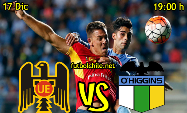 Ver stream hd youtube facebook movil android ios iphone table ipad windows mac linux resultado en vivo, online: Unión Española vs O'Higgins