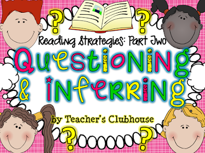 https://www.teacherspayteachers.com/Product/Reading-Strategies-Questioning-Inferring-Unit-from-Teachers-Clubhouse-904951