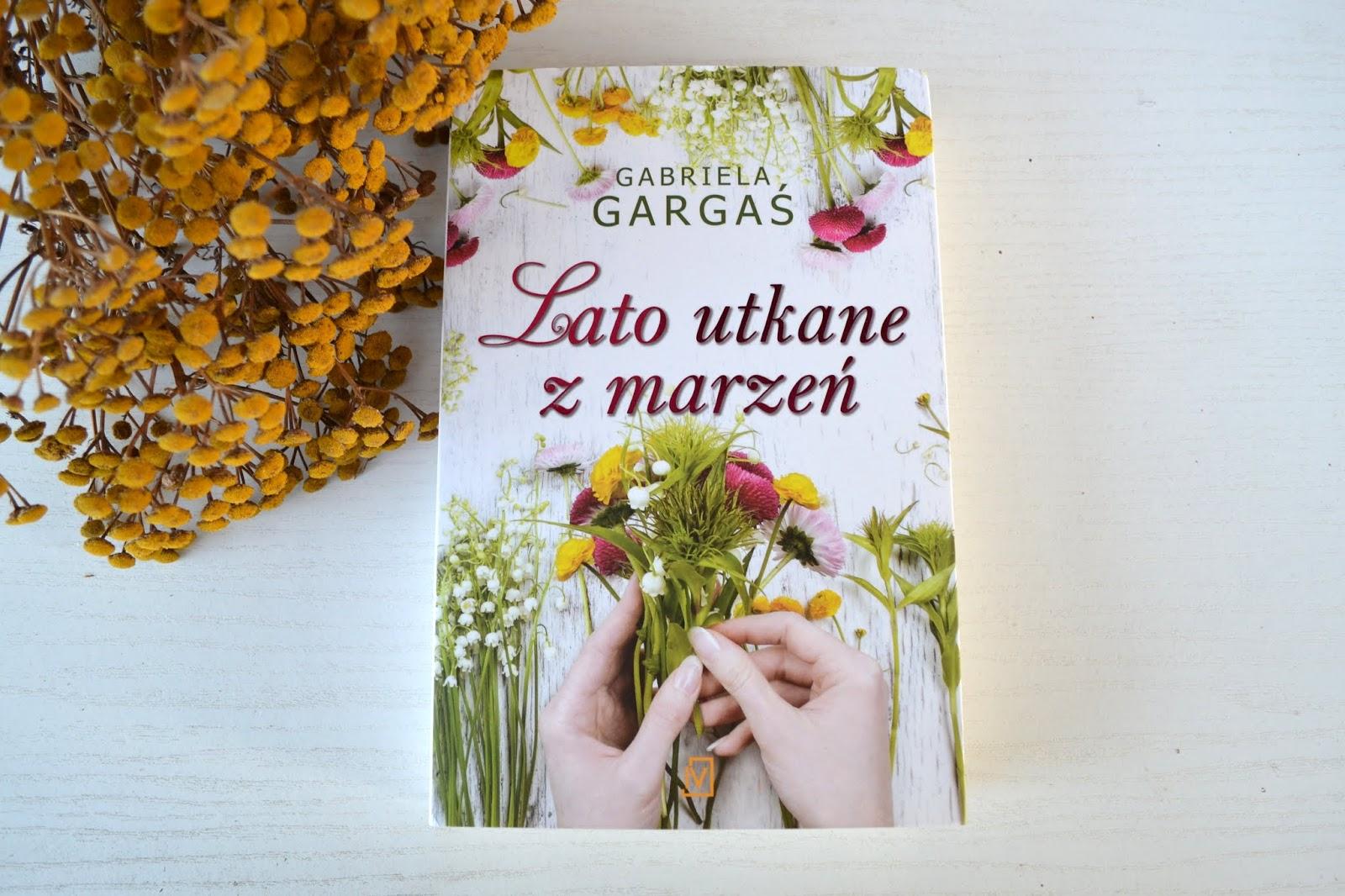 Książka na letni wieczór - Lato utkane z marzeń G. Gargaś