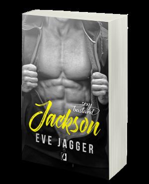 Eve Jagger - Sexy bastard. Jackson