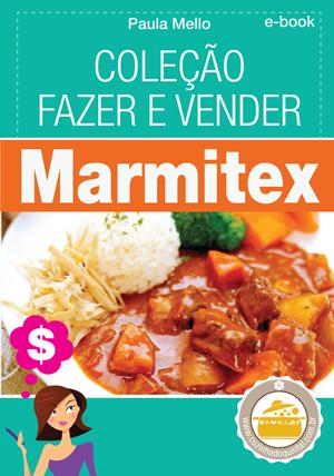 Apostila Digital Marmitex Cozinha do Quintal - Cozinha do Quintal por Paula Mello. Todos os direitos reservados. 2009-2018