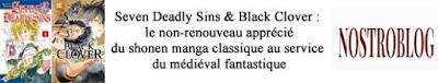 https://nostroblogs.wordpress.com/2017/11/05/seven-deadly-sins-black-clover-le-non-renouveau-apprecie-du-shonen-manga-classique-au-service-du-medieval-fantastique/