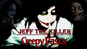 CreepyPasta de Jeff The Killer