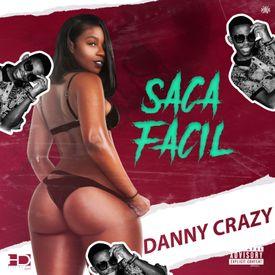 Danny Crazy - Saca Fácil