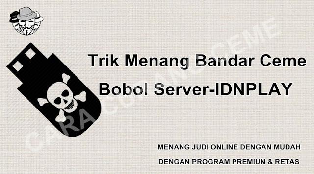 Trik Menang Bandar Ceme Bobol Server-IDNPLAY
