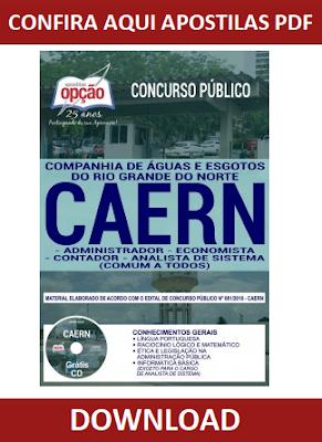 Apostilas PDF CAERN 2018 - Cargo de Administrador, Economista, Contador e Analista de Sistema (Conteúdo Comum a Todos os Cargos nível superior)
