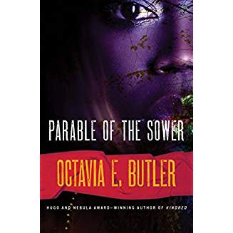 a short review of parable of the sower a science fiction novel by octavia e butler Parable of the sower by octavia e butler (review)  with this very intelligent and finely crafted novel butler, who  of nine previous science fiction novels.