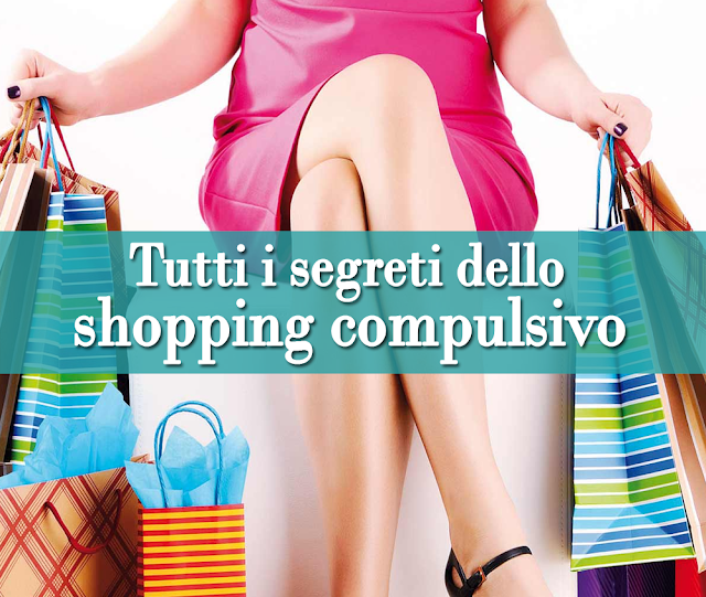 Tutti i segreti dello Shopping Compulsivo: cosa nasconde veramente?