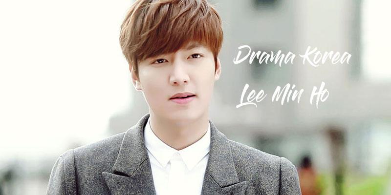 drama korea lee min ho terbaru