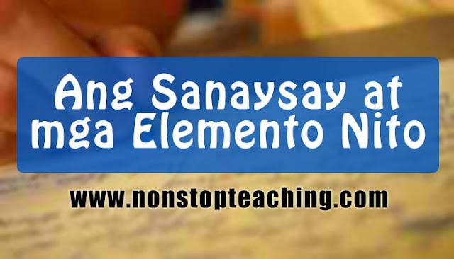 Ang Sanaysay at mga Elemento Nito