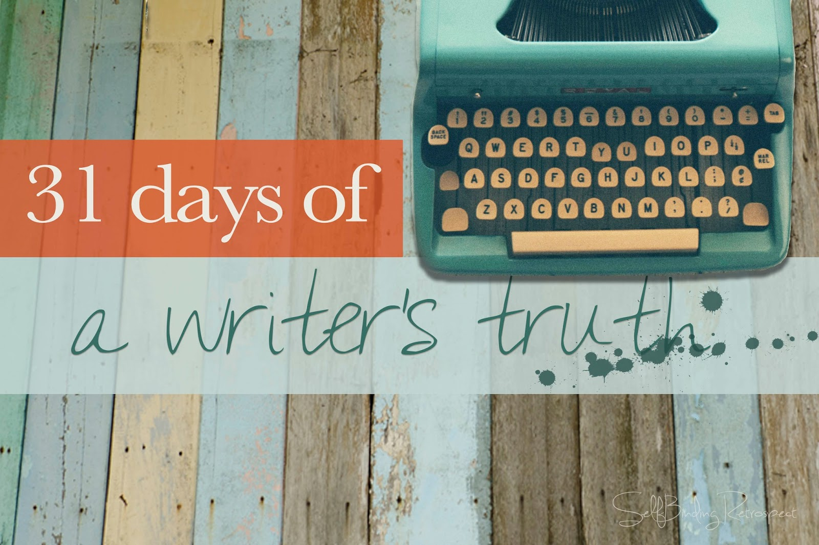 a writer's truth #write31days