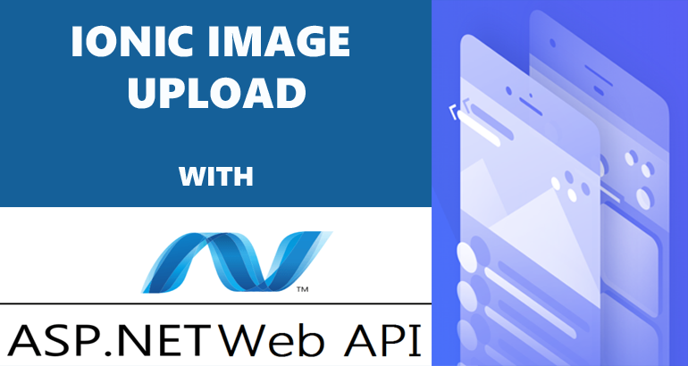 Uploading image in Ionic application with ASP Net Web API