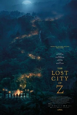 Download The Lost City of Z(2016) in Hd English Blu-Ray