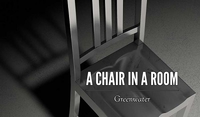 A Chair in a Room: Greenwater Review