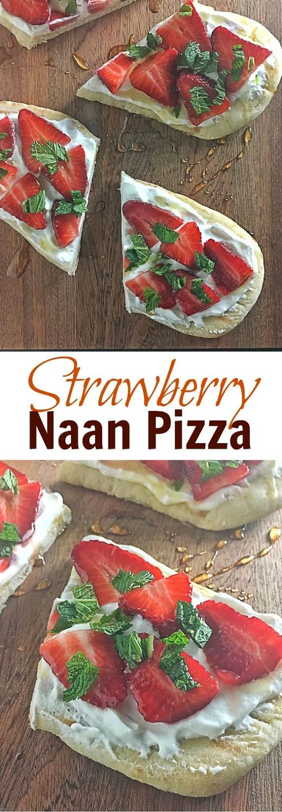 Strawberry Naan Pizza
