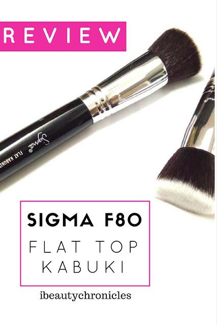 Beauty Chronicles Makeup Geek Eyeshadows Review: Beauty Chronicles: SIGMA F80 FLAT TOP KABUKI BRUSH REVIEW