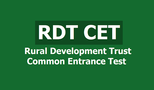 RDT CET 2019 Exam on May 21 by Rural Development Trust RDT, Anantapur