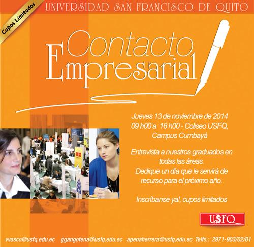 Ven al Contacto Empresarial y encuentra oportunidades laborales. 13 noviembre, 09h00-16h00, Coliseo Alexandros-USFQ.