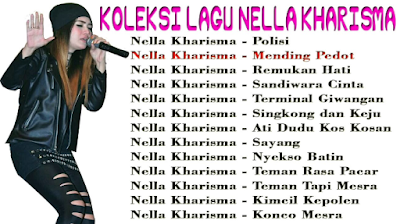 Koleksi 50 LaguTop Nella Kharisma Mp3 Dangdut Koplo Terbaru dan Terpopuler Full Album