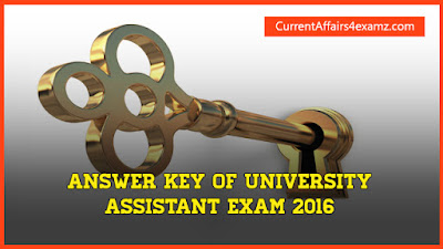 Answer Key of University Assistant Exam 2016