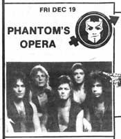 Phantom's Opera... Louie Russomanno (guitar)... Jack Young (keyboards)... Joe Phogg Cardillo (vocals)... Alec John Such (bass)... Richie Krauss (drums)
