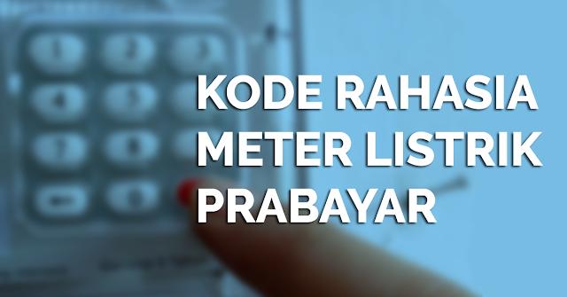 Kode Rahasia Meteran Listrik Prabayar