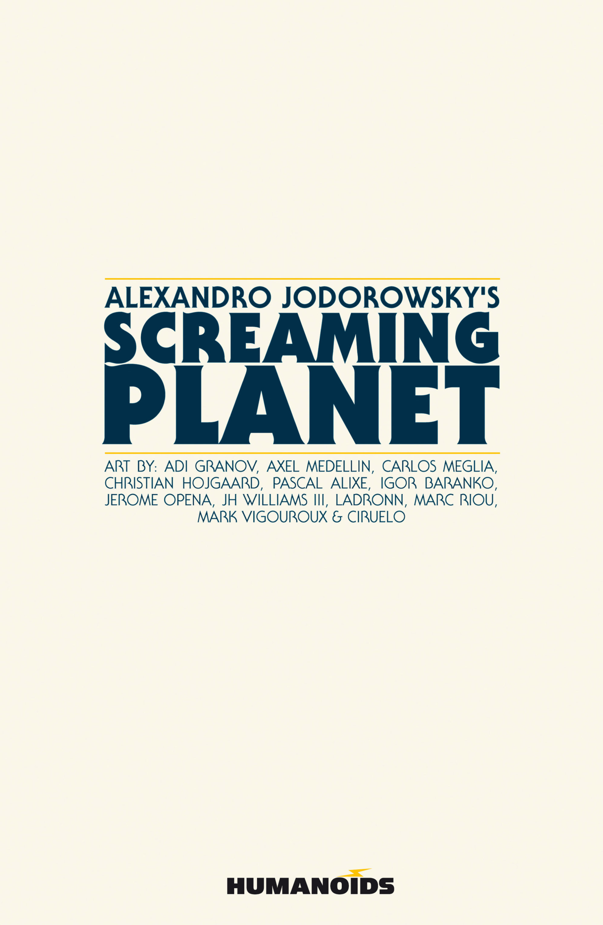 Read online Alejandro Jodorowsky's Screaming Planet comic -  Issue #2 - 2