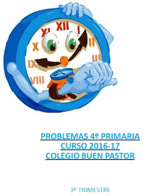 http://www.colegiobuenpastor.com/imagenes/files/material primaria/4 primaria/Matemáticas/Cuadernillo Problemas 4º EP 3º TRIMESTRE Curso 2016-17.pdf