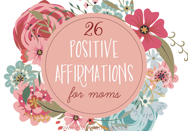 26 Positive Affirmations for Moms That Can Change Your Life! Printable Pack!