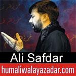 https://www.humaliwalayazadar.com/2012/11/ali-safdar-nohay-2005-2013.html