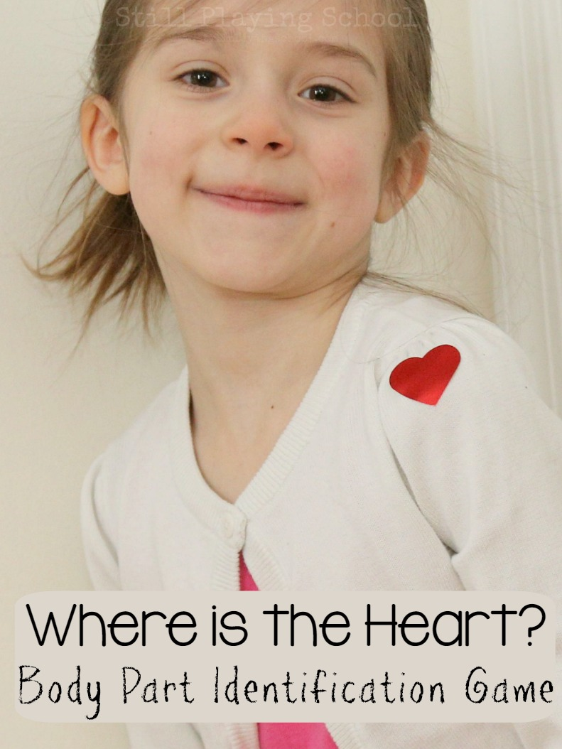 Where is the heart body part identification game still playing school body part identification game for kids to practice naming parts of their body ccuart Gallery