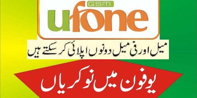Ufone Jobs Careers 2020 in Pakistan – Apply Online