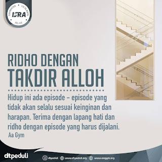 Ridho Dengan Takdir Alloh - Qoutes - Kajian Islam Tarakan
