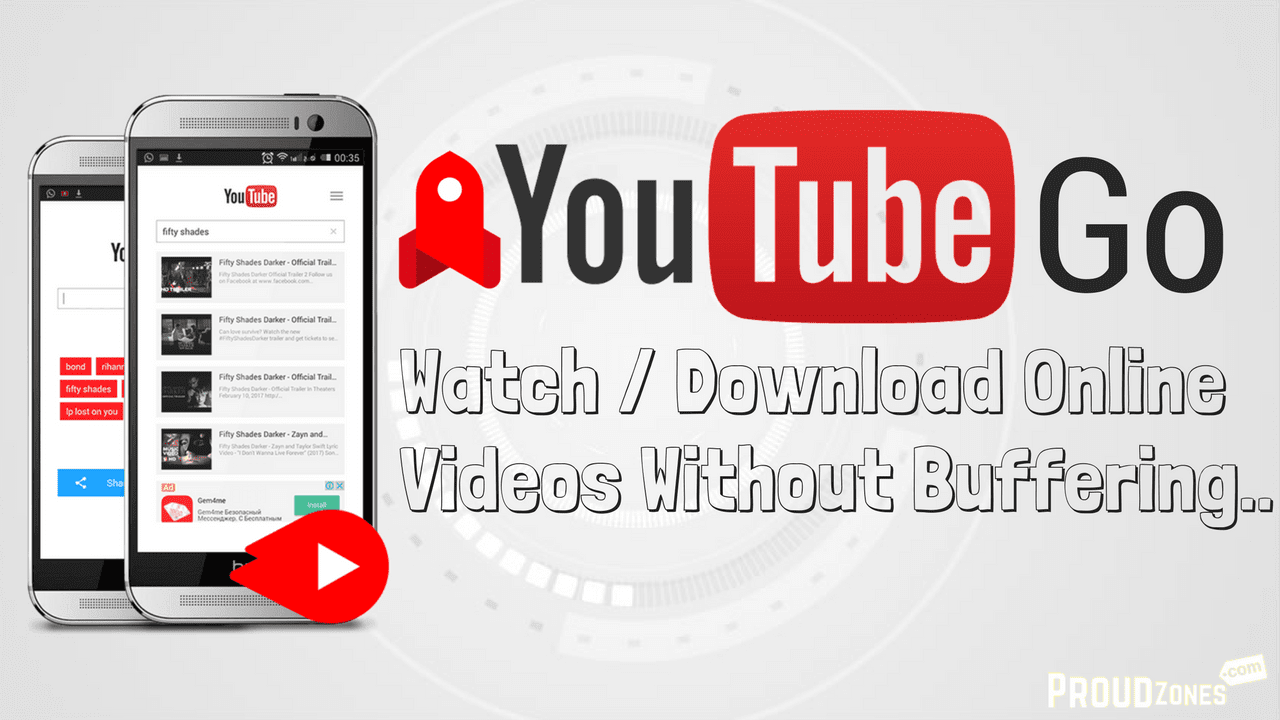 YouTube Go: Watch & Download Videos from YouTube - Proudzones Blog