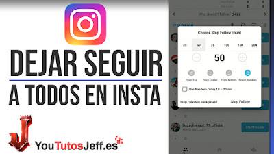 como dejar de seguir a todos en instagram