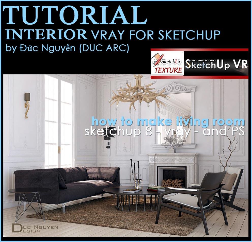 Interior Rendering Vray For Sketchup Tutorial Pdf