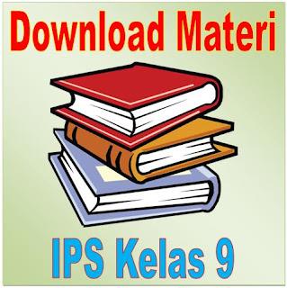 Kumpulan Materi IPS Kelas 9 Lengkap