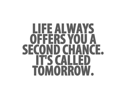 Second Chance Quotes | Quotes Tree