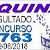 Resultado da Quina concurso 4763 (29/08/2018) ACUMULOU!!!
