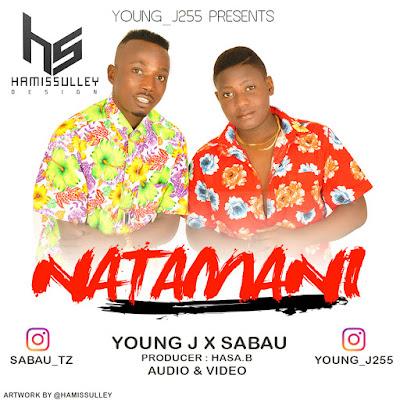 YoungJ 255 - Natamani Ft. Sabau