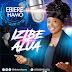 Audio + Lyrics: Izibe Alua | @ Ebiere Hamo